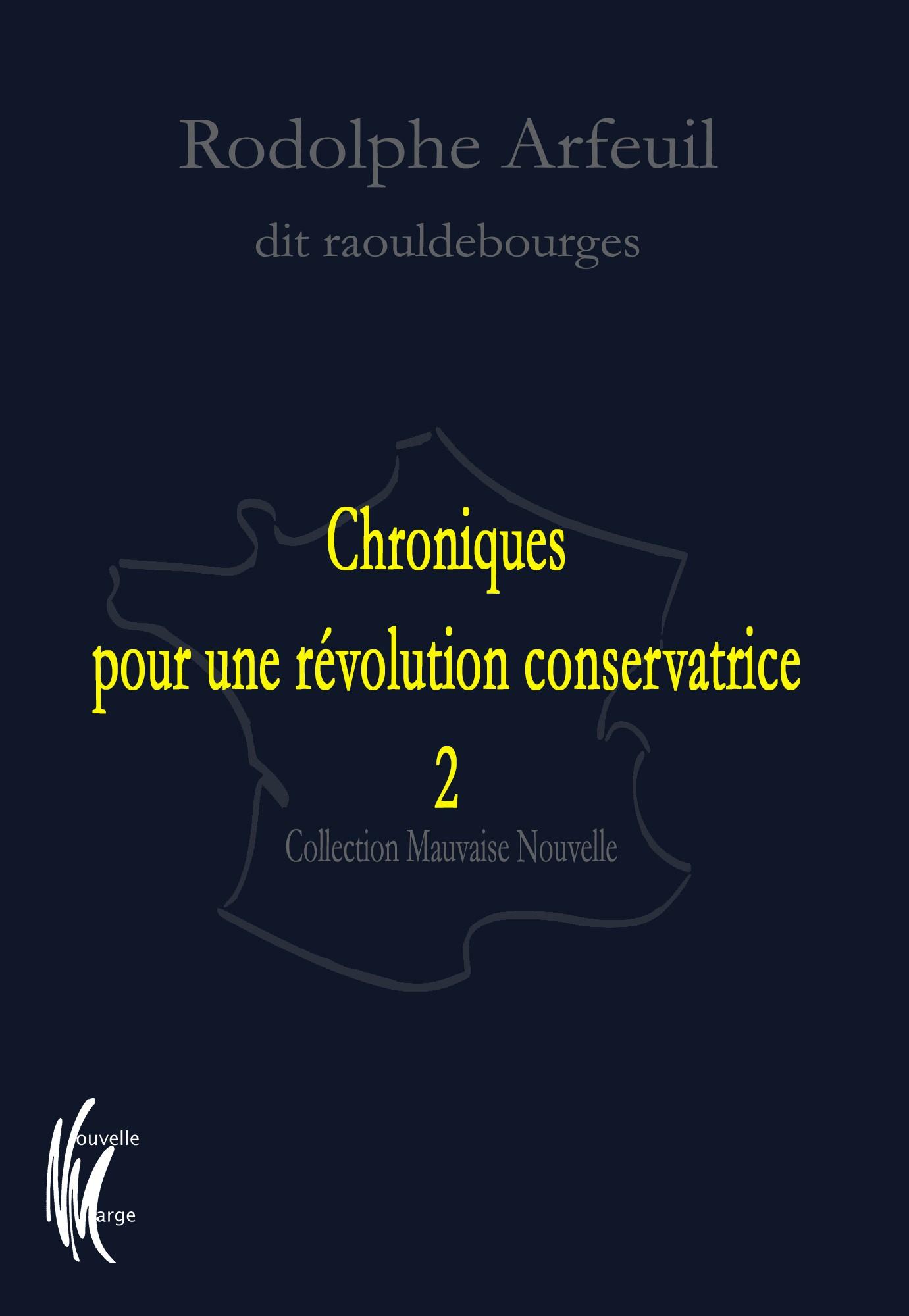 Couverture Chroniques pour une révolution conservatrice 2